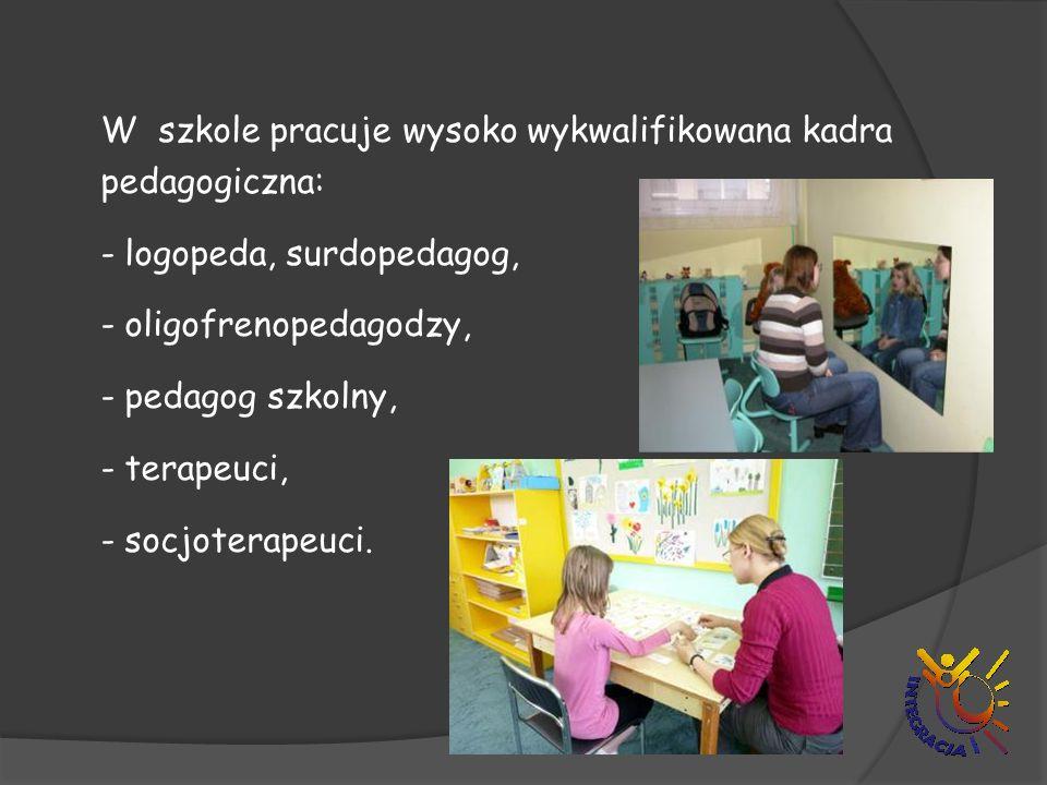 W szkole pracuje wysoko wykwalifikowana kadra pedagogiczna: