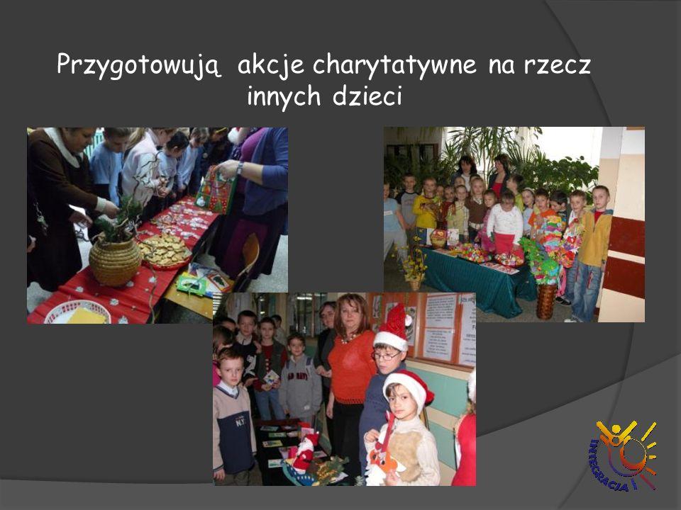Przygotowują akcje charytatywne na rzecz innych dzieci