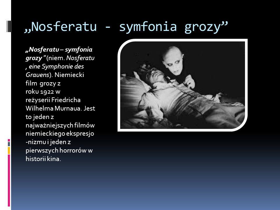 """""""Nosferatu - symfonia grozy"""