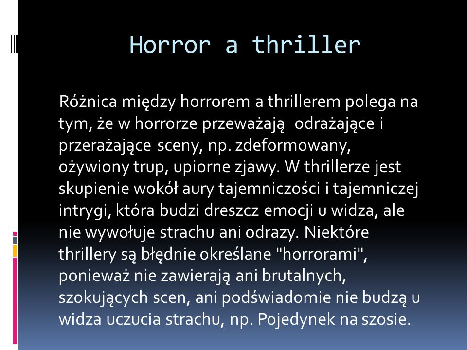 Horror a thriller