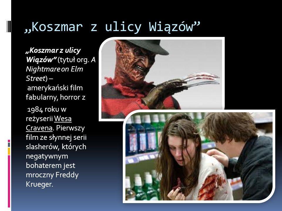 """""""Koszmar z ulicy Wiązów"""