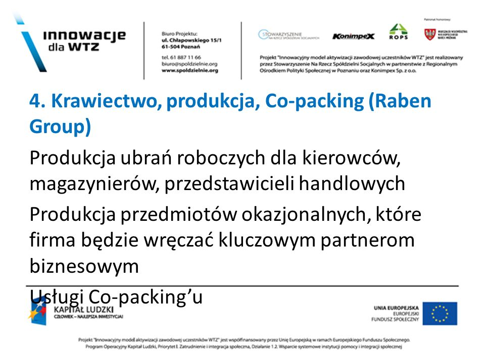 4. Krawiectwo, produkcja, Co-packing (Raben Group)