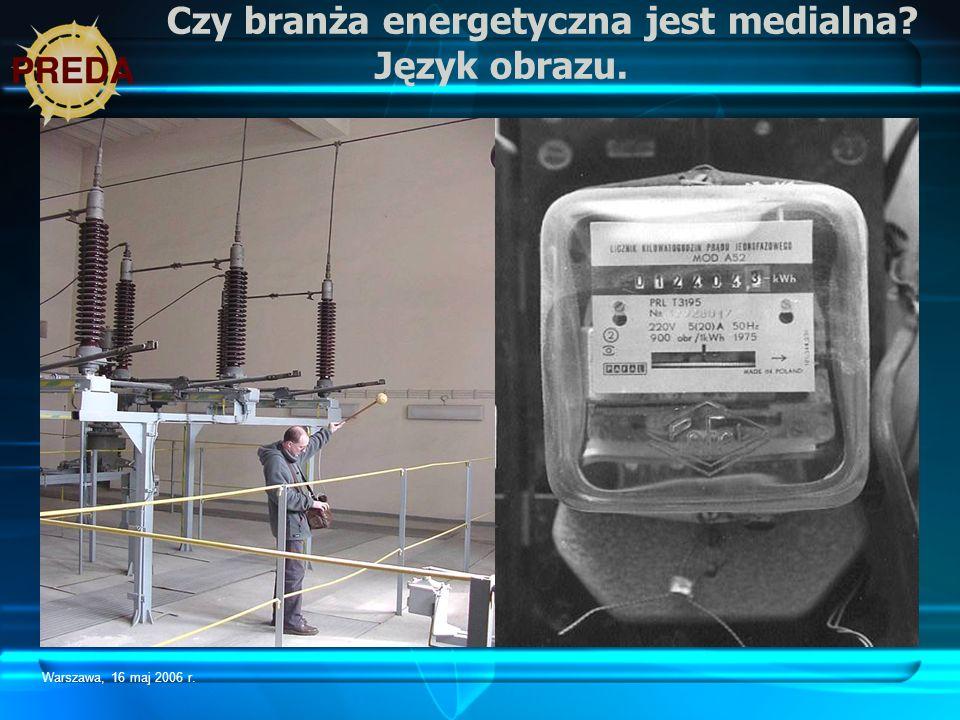 Czy branża energetyczna jest medialna Język obrazu.