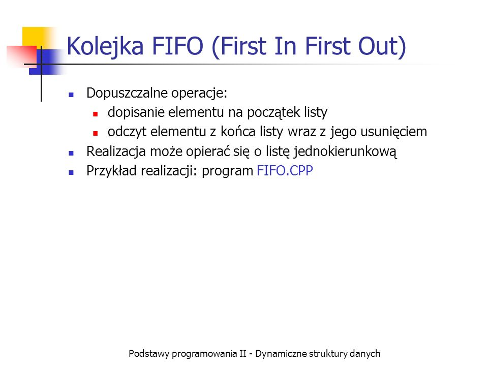 Kolejka FIFO (First In First Out)