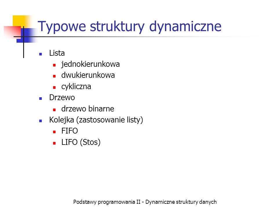 Typowe struktury dynamiczne