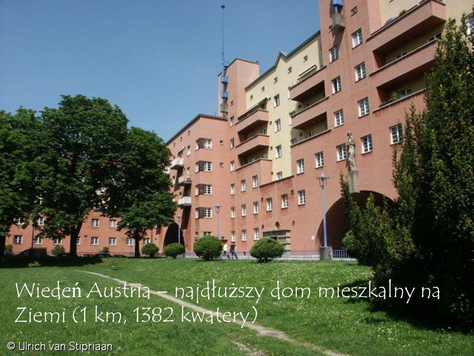 Wiedeń Austria – najdłuższy dom mieszkalny na Ziemi (1 km, 1382 kwatery)