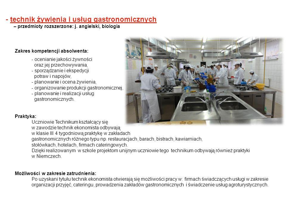 - technik żywienia i usług gastronomicznych