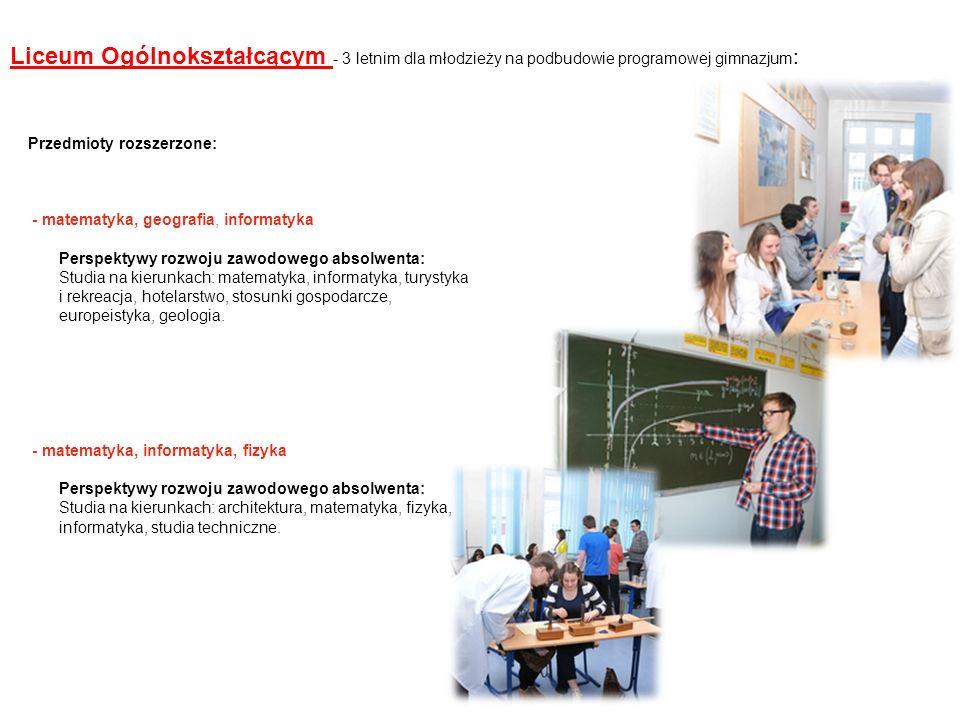 Liceum Ogólnokształcącym - 3 letnim dla młodzieży na podbudowie programowej gimnazjum: