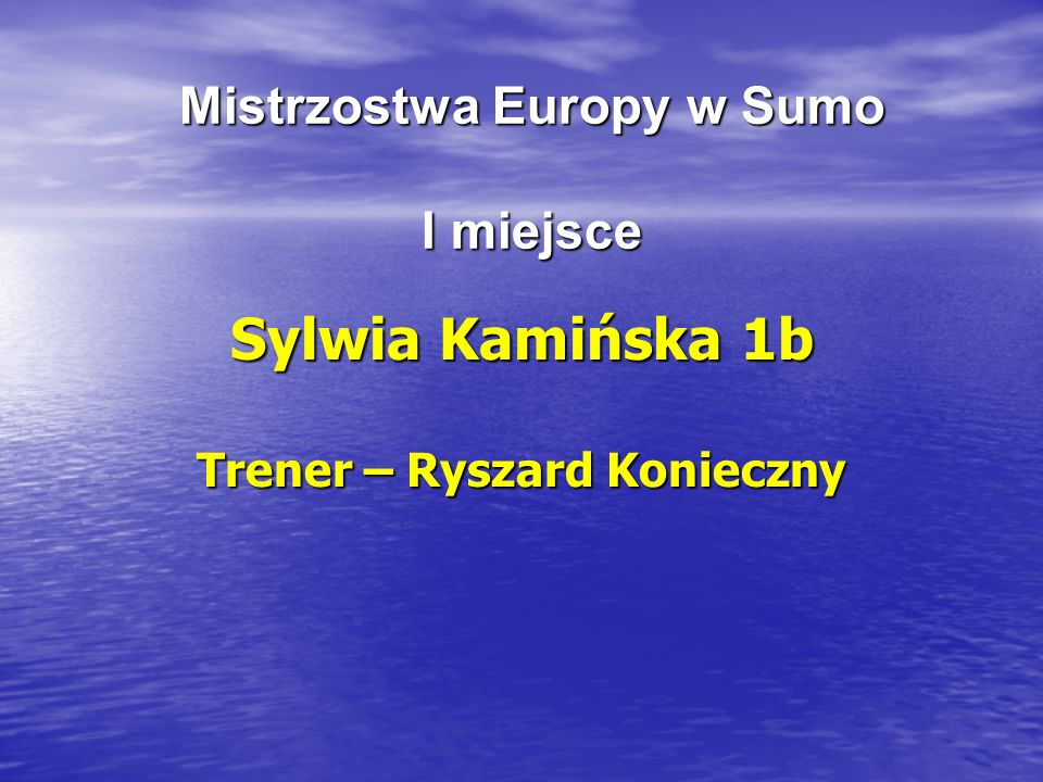Mistrzostwa Europy w Sumo I miejsce