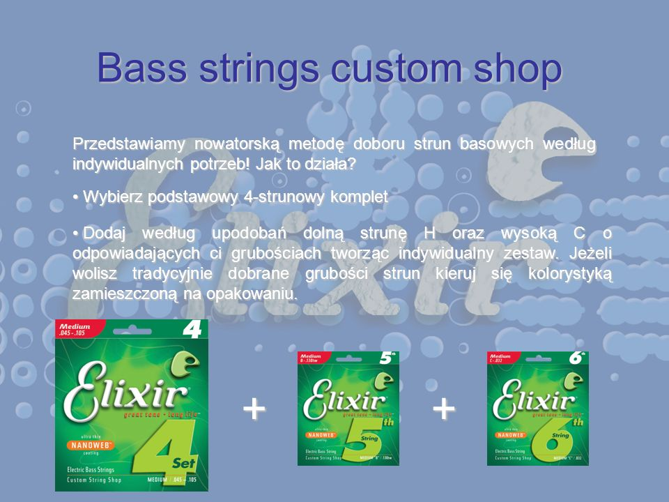 Bass strings custom shop