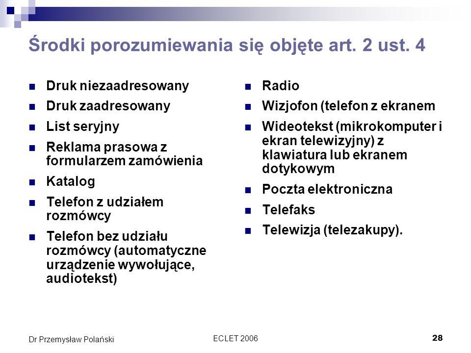 Środki porozumiewania się objęte art. 2 ust. 4