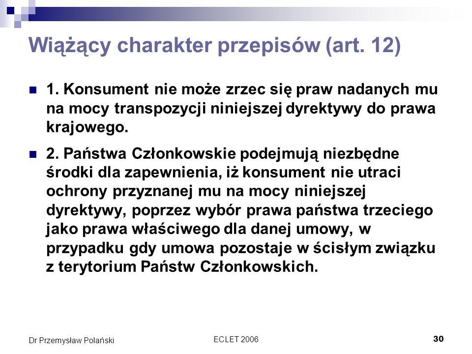Wiążący charakter przepisów (art. 12)