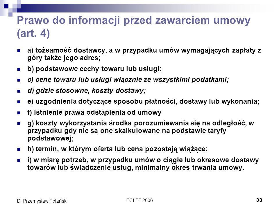 Prawo do informacji przed zawarciem umowy (art. 4)