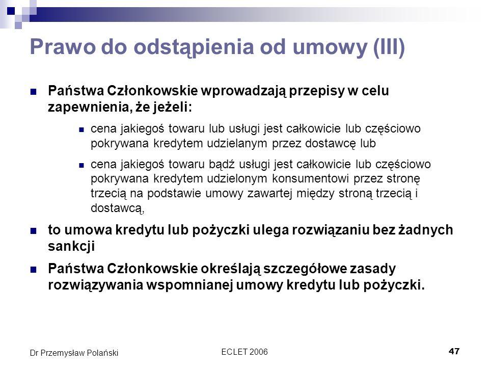 Prawo do odstąpienia od umowy (III)