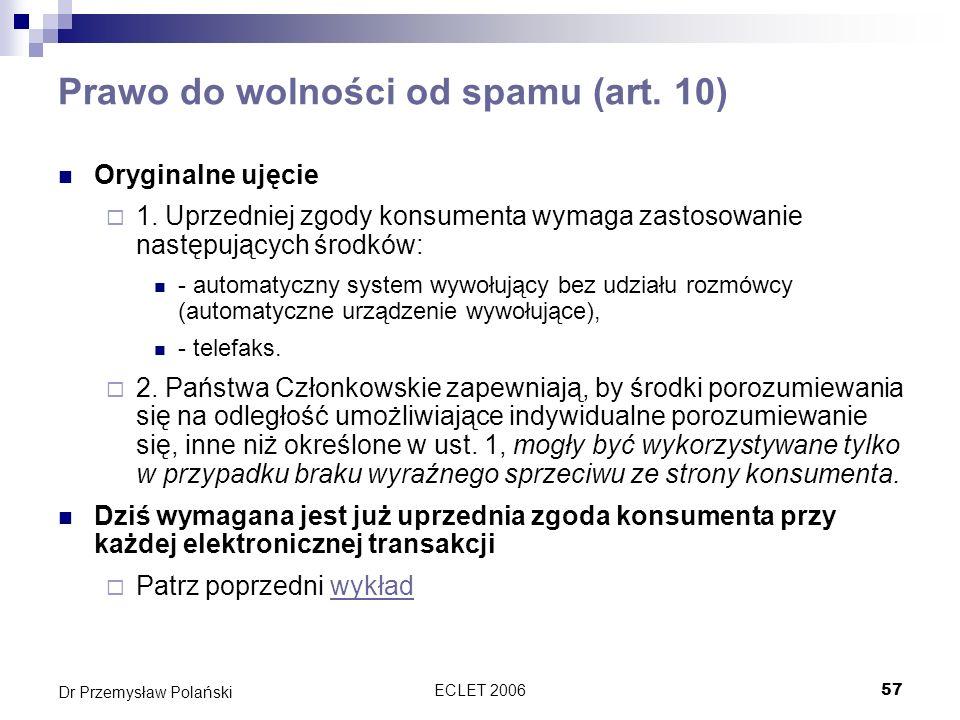 Prawo do wolności od spamu (art. 10)