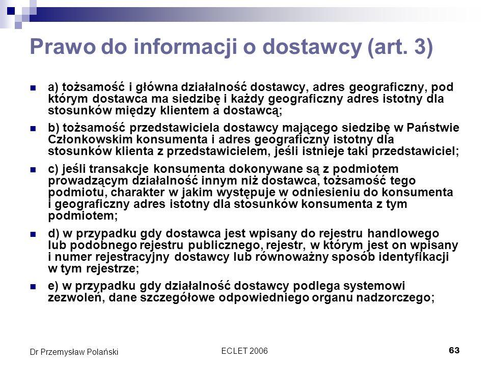 Prawo do informacji o dostawcy (art. 3)
