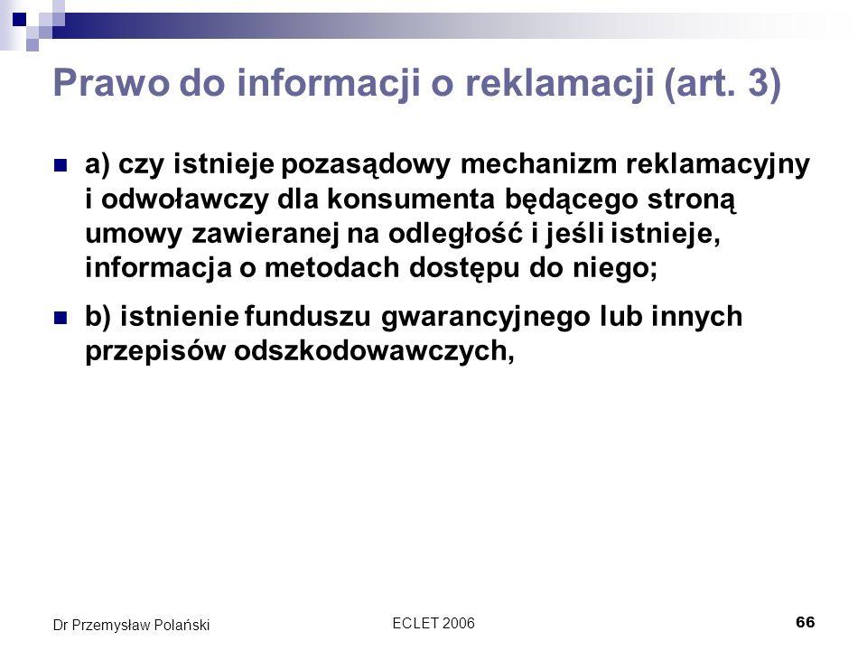Prawo do informacji o reklamacji (art. 3)