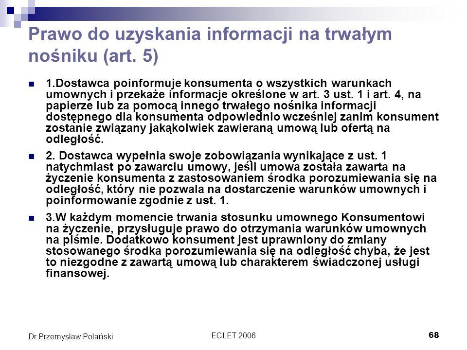 Prawo do uzyskania informacji na trwałym nośniku (art. 5)