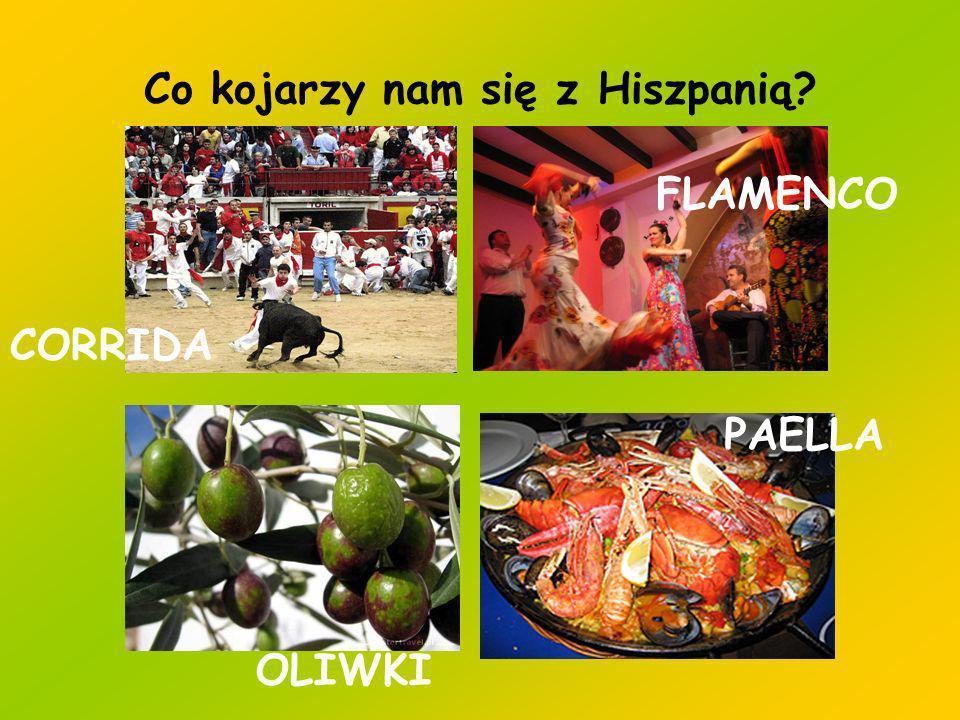 Co kojarzy nam się z Hiszpanią