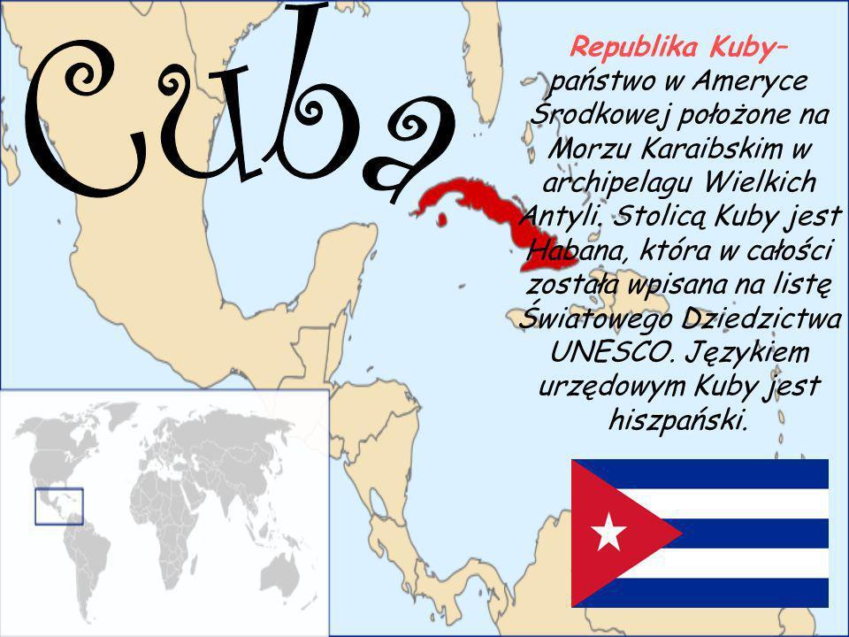 Republika Kuby– państwo w Ameryce Środkowej położone na Morzu Karaibskim w archipelagu Wielkich Antyli. Stolicą Kuby jest Habana, która w całości została wpisana na listę Światowego Dziedzictwa UNESCO. Językiem urzędowym Kuby jest hiszpański.
