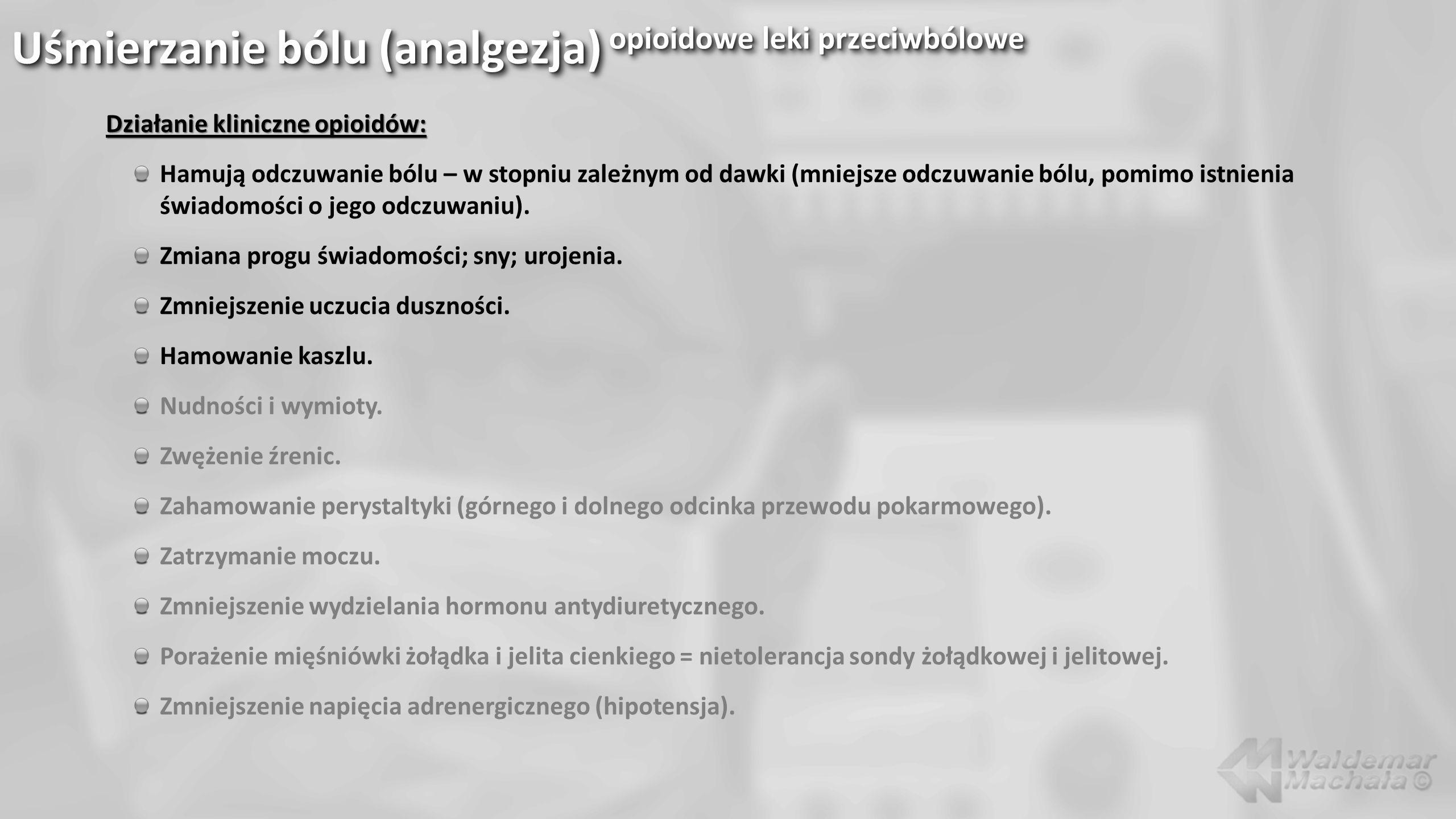 Uśmierzanie bólu (analgezja) opioidowe leki przeciwbólowe