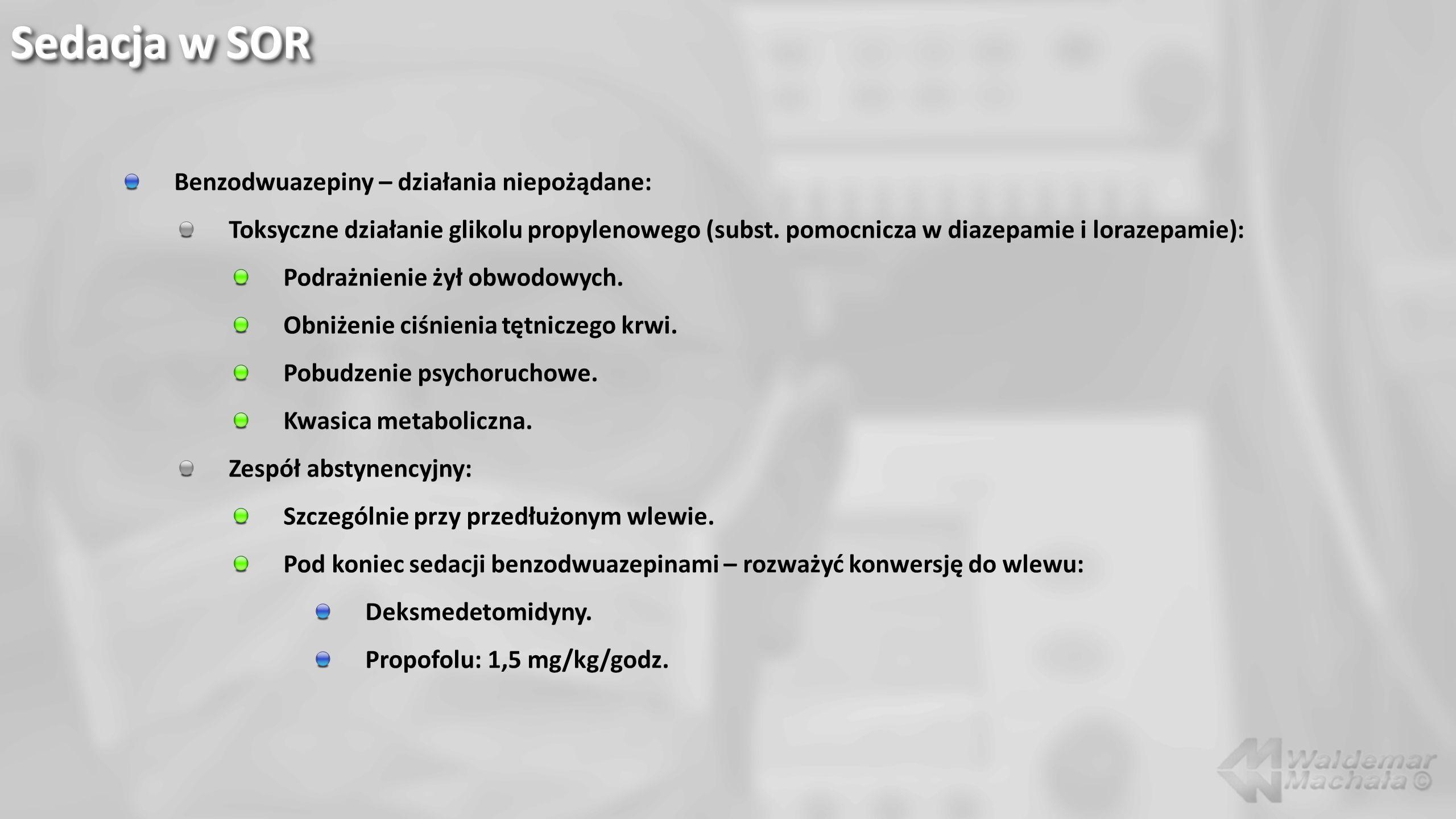 Sedacja w SOR Benzodwuazepiny – działania niepożądane: