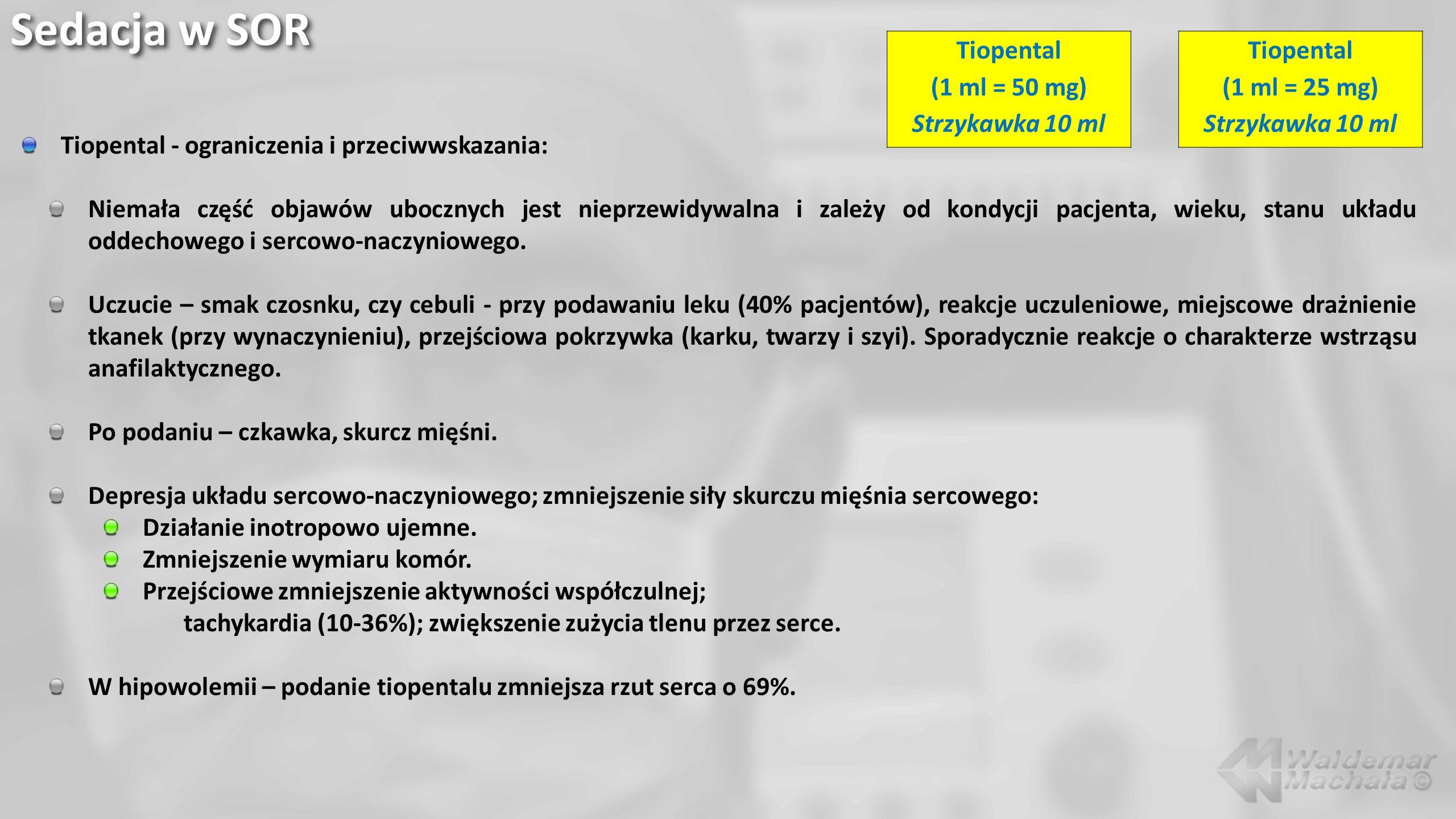 Sedacja w SOR Tiopental (1 ml = 50 mg) Strzykawka 10 ml Tiopental