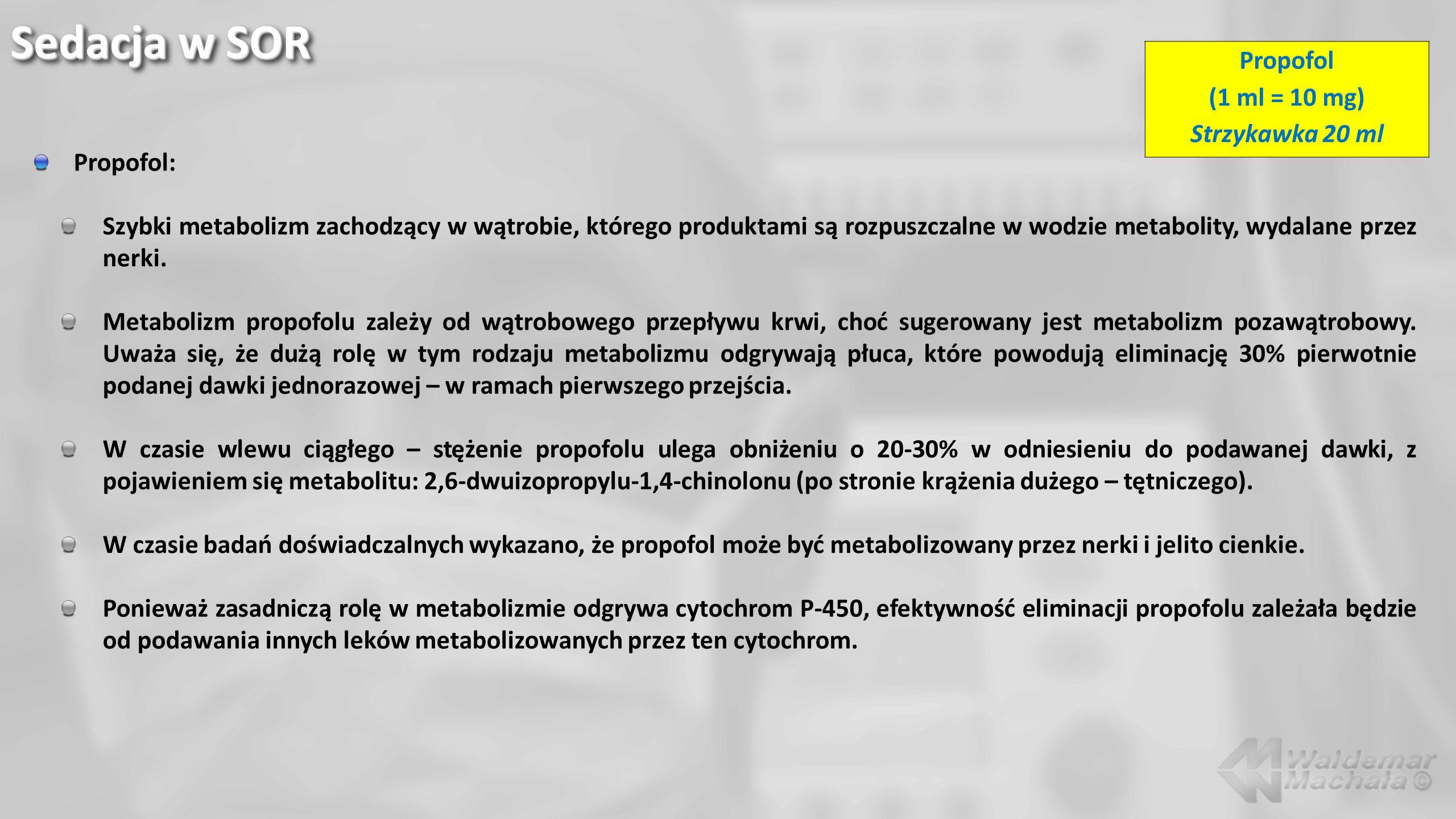 Sedacja w SOR Propofol (1 ml = 10 mg) Strzykawka 20 ml Propofol: