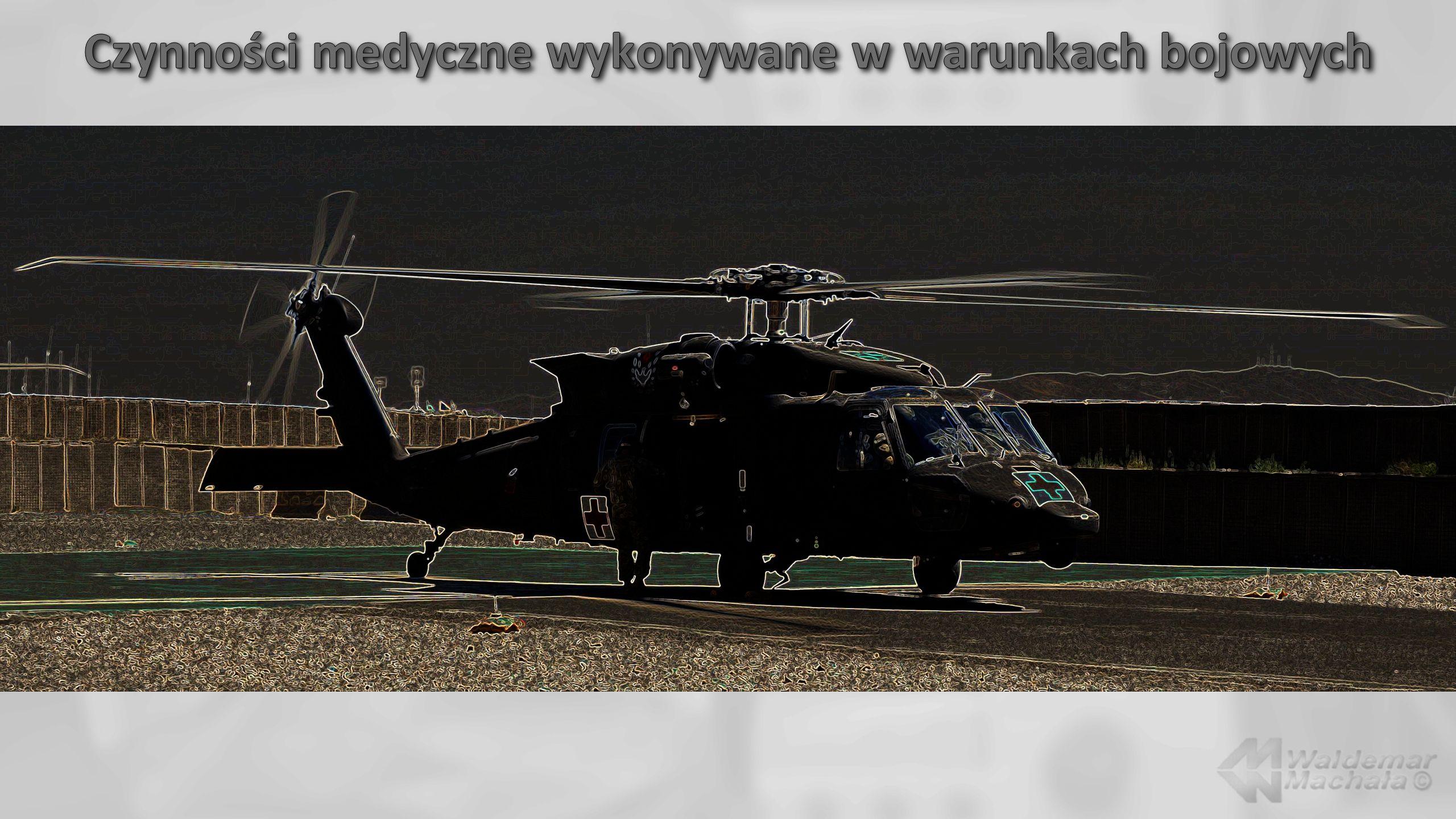 Czynności medyczne wykonywane w warunkach bojowych
