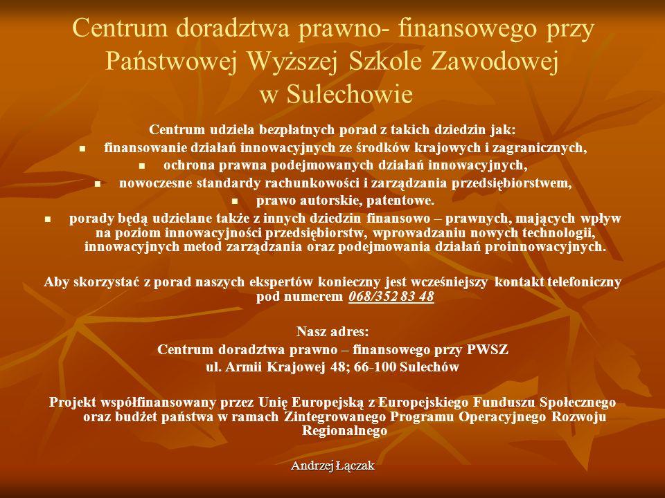 Centrum doradztwa prawno- finansowego przy Państwowej Wyższej Szkole Zawodowej w Sulechowie