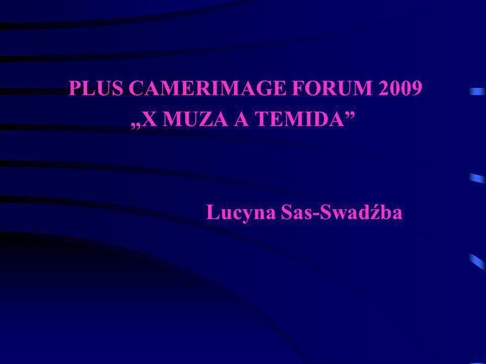 "PLUS CAMERIMAGE FORUM 2009 ""X MUZA A TEMIDA Lucyna Sas-Swadźba"