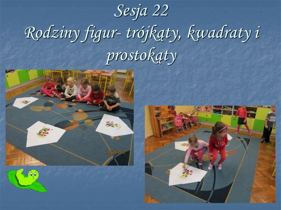 Sesja 22 Rodziny figur- trójkąty, kwadraty i prostokąty