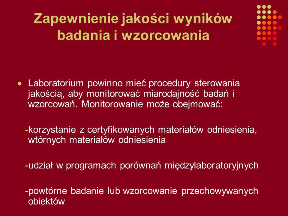 Zapewnienie jakości wyników badania i wzorcowania