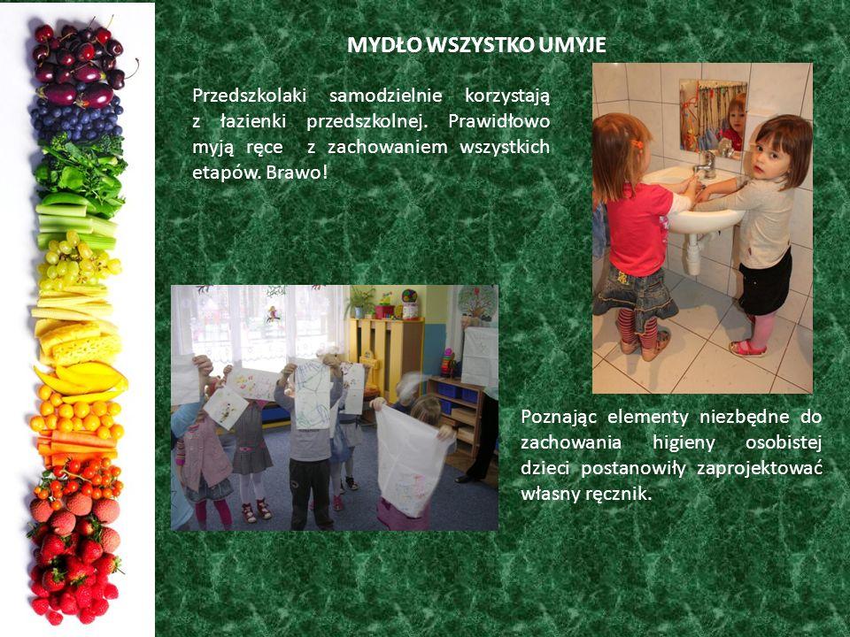 MYDŁO WSZYSTKO UMYJE Przedszkolaki samodzielnie korzystają z łazienki przedszkolnej. Prawidłowo myją ręce z zachowaniem wszystkich etapów. Brawo!