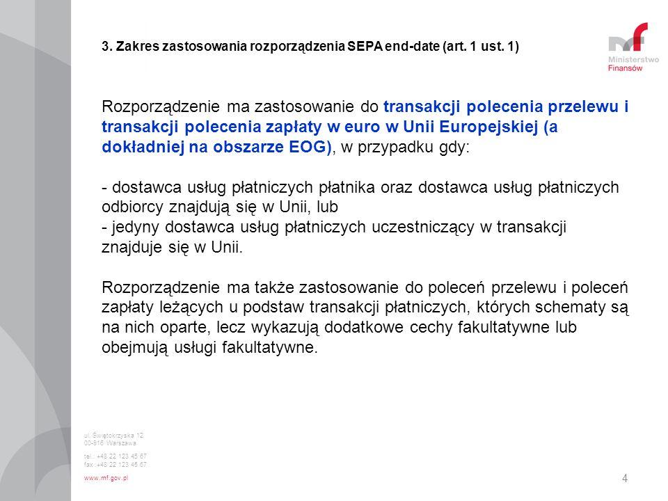 3. Zakres zastosowania rozporządzenia SEPA end-date (art. 1 ust. 1)
