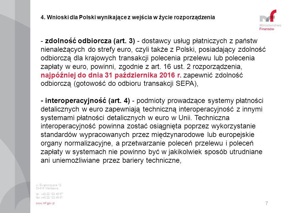 4. Wnioski dla Polski wynikające z wejścia w życie rozporządzenia