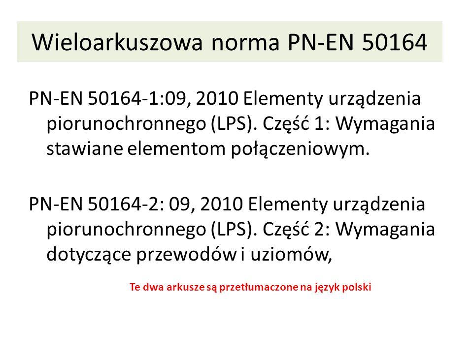 Wieloarkuszowa norma PN-EN 50164