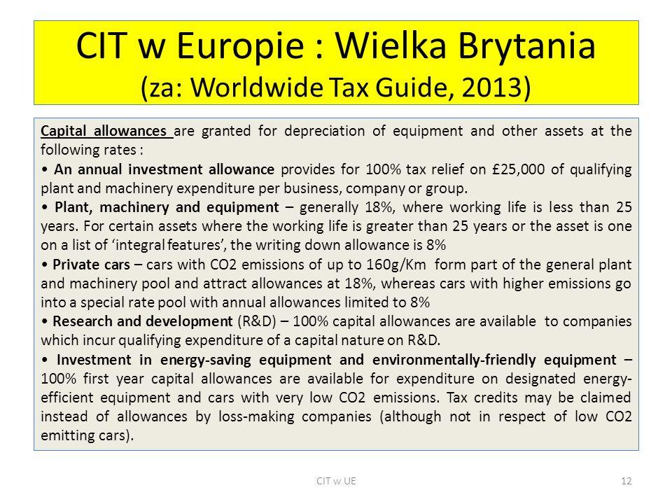 CIT w Europie : Wielka Brytania (za: Worldwide Tax Guide, 2013)