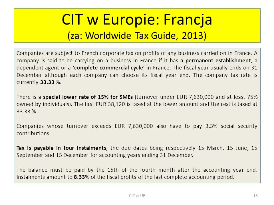 CIT w Europie: Francja (za: Worldwide Tax Guide, 2013)