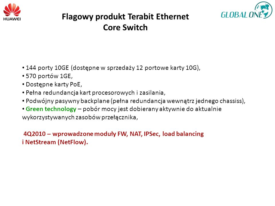 Flagowy produkt Terabit Ethernet Core Switch