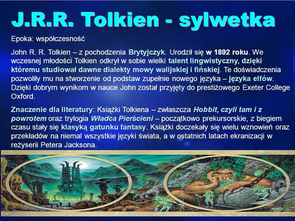 J.R.R. Tolkien - sylwetka J.R.R Tolkien - sylwetka