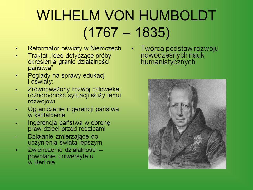 WILHELM VON HUMBOLDT (1767 – 1835)
