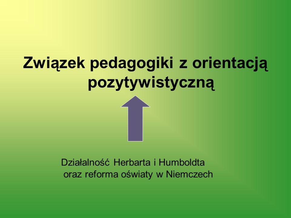 Związek pedagogiki z orientacją pozytywistyczną