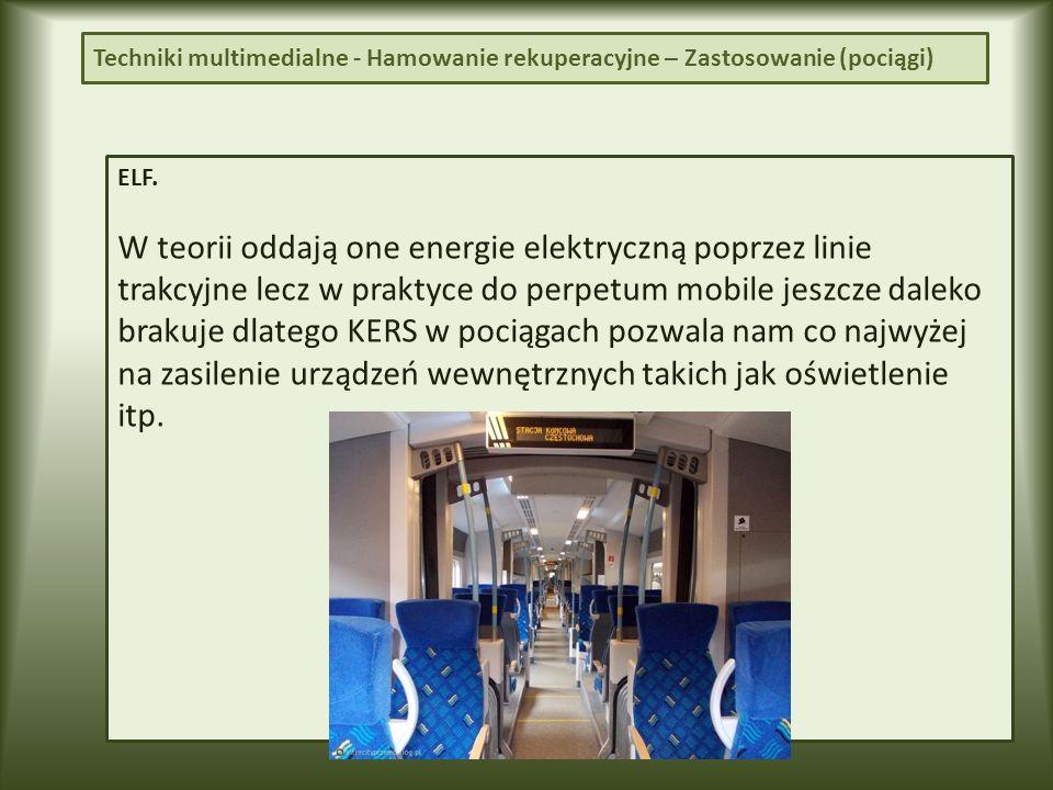 Techniki multimedialne - Hamowanie rekuperacyjne – Zastosowanie (pociągi)