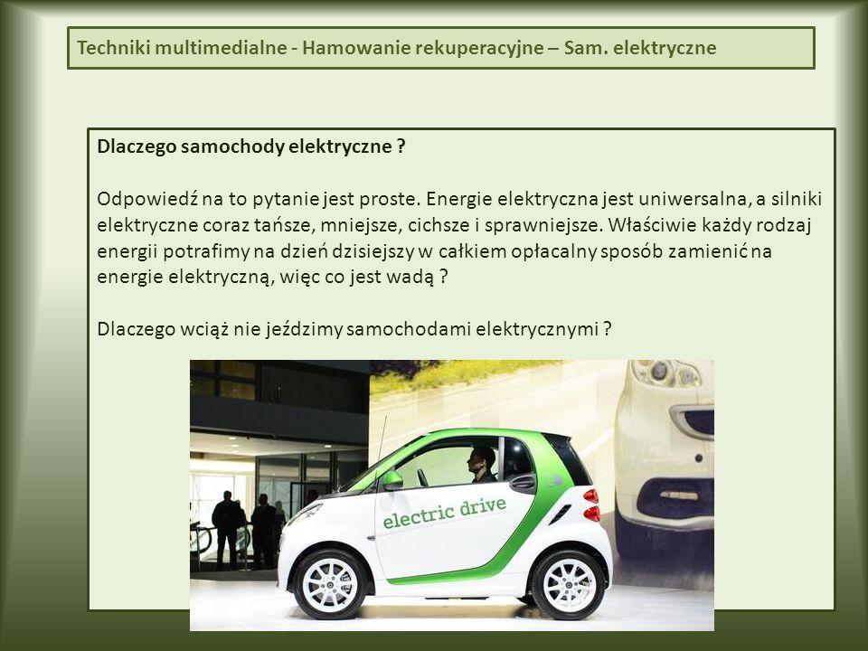 Techniki multimedialne - Hamowanie rekuperacyjne – Sam. elektryczne