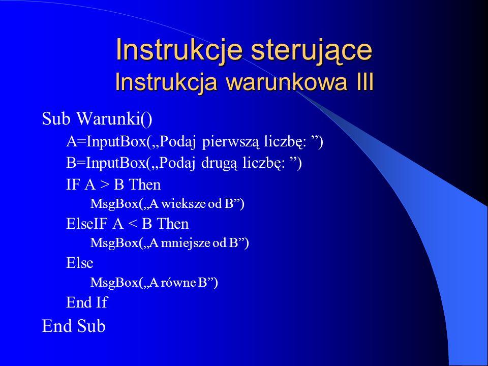 Instrukcje sterujące Instrukcja warunkowa III