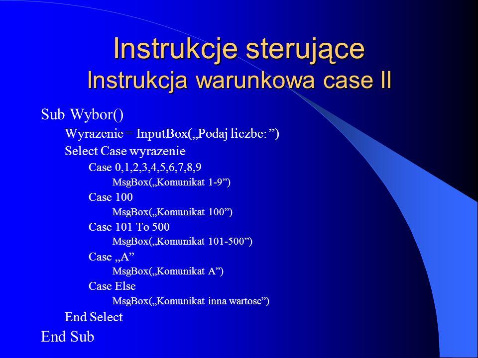 Instrukcje sterujące Instrukcja warunkowa case II