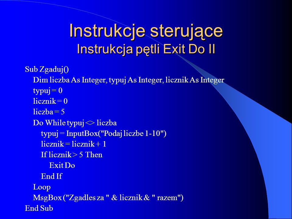 Instrukcje sterujące Instrukcja pętli Exit Do II
