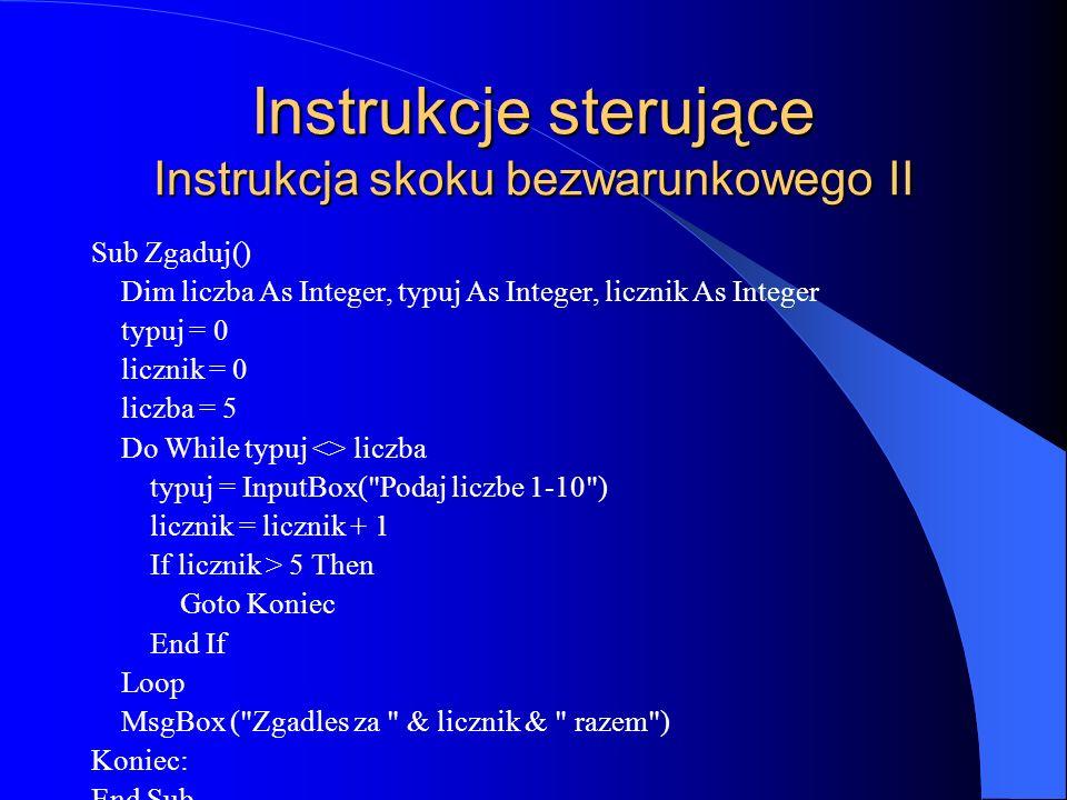 Instrukcje sterujące Instrukcja skoku bezwarunkowego II