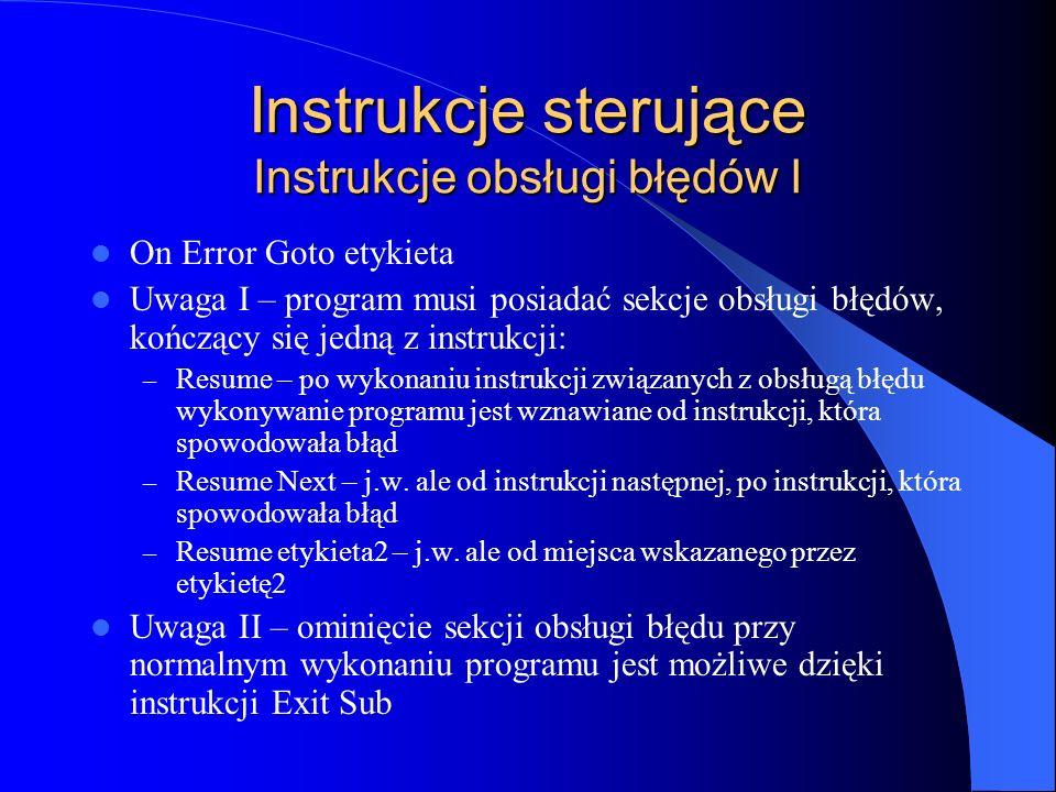 Instrukcje sterujące Instrukcje obsługi błędów I
